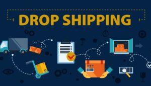 dropshipping Tổng hợp những cách kiếm tiền online không cần vốn tại nhà uy tín nhất 2021